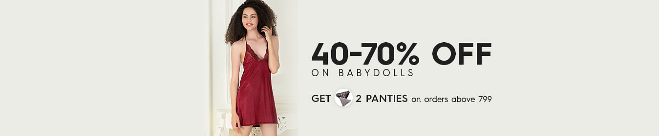 Babydoll 40% to 70% Off